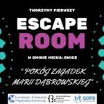 W Komorowie powstaje escape room!
