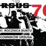 41. Rocznica strajku na warszawskim Ursusie