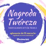 """""""Nagroda Twórcza"""" dla artystów z Mazowsza"""
