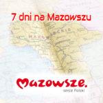 """""""7 dni na Mazowszu""""  z 10 sierpnia 2018 r."""
