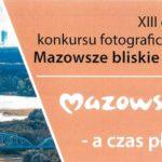 """Konkurs """"Mazowsze bliskie sercu"""""""